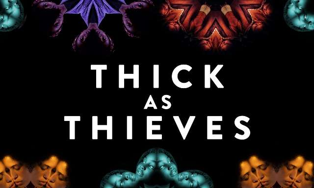 Thick As Thieves landscape